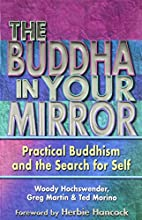 The Buddha in Your Mirror: Practical…