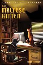 The Maltese Kitten by Linda Stewart