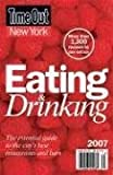 Time Out New York: Time Out New York 2007: Eating and Drinking Guide