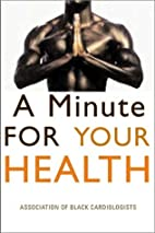 A Minute for Your Health by Dale A. Matthews…