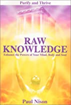 Raw Knowledge: Enhance the Powers of the…