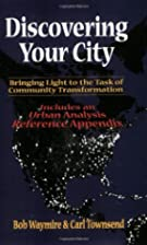 Discovering Your City : Bringing Light to…