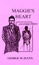 Maggie's Heart and Other Stories by…