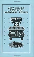 Aunt Hildur's Excellent Norwegian…