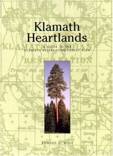klamath-heartlands-a-guide-to-the-klamath-reservation-forest-plan