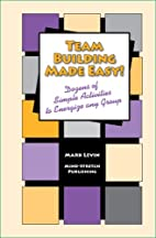 Team Building Made Easy! - Dozens of Simple…