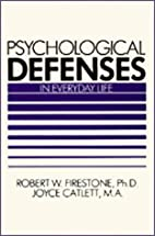 Psychological Defenses in Everyday Life by…