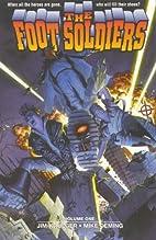 The Foot Soldiers, Vol. 1 by Jim Krueger