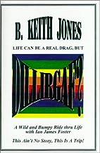 Dillirgaf? by B. Keith Jones