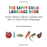 Jones, Rose: The Savvy Child Language Book