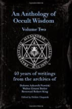 An Anthology of Occult Wisdom Volume 2 by…