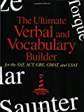 Lighthouse Review, Inc: The Ultimate Verbal and Vocabulary Builder: For the Sat, Act, Gre, Gmat, and Lsat