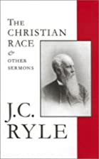 The Christian Race and Other Sermons Vol.3…