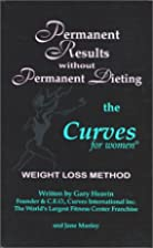 Permanent Results Without Permanent Dieting:…