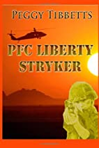 PFC Liberty Stryker by Peggy Tibbetts