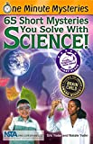 Eric Yoder: One Minute Mysteries: 65 Short Mysteries You Solve With Science!