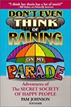 Don't Even Think of Raining On My Parade:…