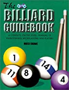 The Billiard Guidebook by Mose Duane