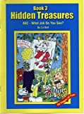 Ball, Liz: Abc-What Job Do You See? (Hidden Treasures, 3)