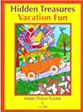 Ball, Liz: Vacation Fun Hidden Treasures: Hidden Picture Puzzles (Hidden Treasures Hidden Picture Puzzle Books)