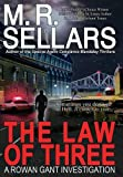 Sellars, M. R.: The Law of Three: A Rowan Gant Investigation (Rowan Gant Investigations)