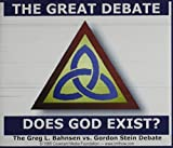 Greg L. Bahnsen: The Great Debate: Does God Exist?