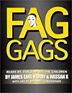 Fag Gags : Reads By, For & About The…