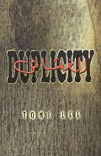 Duplicity by Toni Lee