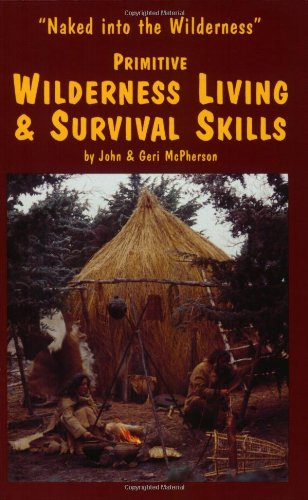 primitive-wilderness-living-survival-skills-naked-into-the-wilderness
