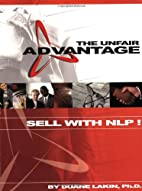 The Unfair Advantage: Sell with NLP! by…