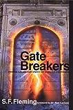 Carlson, Ron: Gate Breakers
