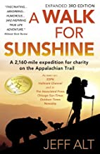 A Walk for Sunshine: A 2,160 Mile Expedition…