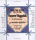 Eson, Morris E.: Passover Haggadah for All Generations: A Modern Midrash