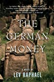 Raphael, Lev: The German Money
