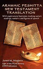 Aramaic Peshitta New Testament Translation…