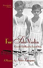For Solo Violin: A Jewish Childhood in…