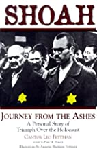 Shoah: Journey from the Ashes : A Personal…