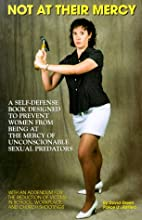 Not at their mercy : a self-defense book…