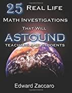 25 Real Life Math Investigations That Will…