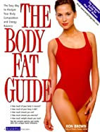 The Body Fat Guide: The Easy Way to Analyze…