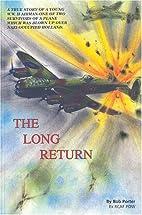 The Long Return by Bob Porter