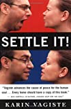 Vagiste, Karin: Settle It: A Self-Help Guide for Solving Your Conflicts
