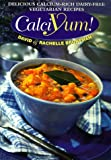 Bronfman, David: Calciyum!: Delicious Calcium-Rich Dairy-Free Vegetarian Recipes