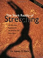 The Stark Reality of Stretching: An Informed…
