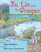 Su Lin and the Dragon by Diane Brookes