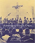 Amongst God's Own: The Enduring Legacy of…