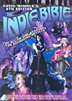 The Indie Bible by David Wimble
