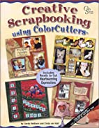 Creative Scrapbooking Using ColorCutters by…