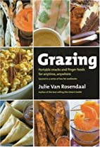Grazing: Portable Snacks and Finger Foods…