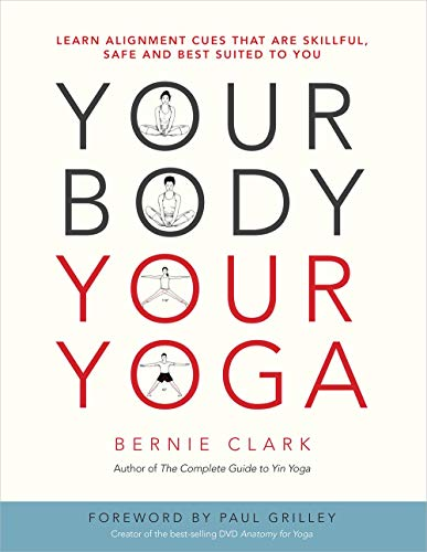 your-body-your-yoga-learn-alignment-cues-that-are-skillful-safe-and-best-suited-to-you